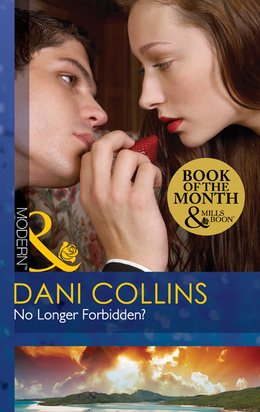 No Longer Forbidden? (Mills & Boon Modern)