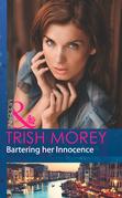 Bartering Her Innocence (Mills & Boon Modern)