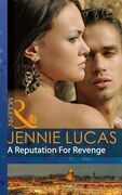 A Reputation For Revenge (Mills & Boon Modern) (Princes Untamed, Book 2)