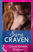 Count Valieri's Prisoner (Mills & Boon Modern)
