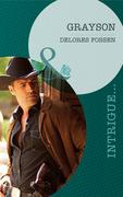 Grayson (Mills & Boon Intrigue) (The Lawmen of Silver Creek Ranch, Book 1)