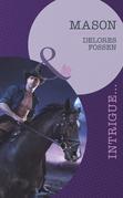 Mason (Mills & Boon Intrigue) (The Lawmen of Silver Creek Ranch, Book 6)