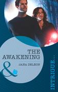 The Awakening (Mills & Boon Intrigue) (Mystere Parish, Book 3)