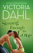 Strong Enough To Love (Mills & Boon Short Stories)