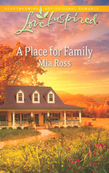 A Place for Family (Mills & Boon Love Inspired)