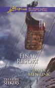 Final Resort (Mills & Boon Love Inspired Suspense) (Treasure Seekers, Book 3)
