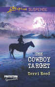 The Cowboy Target (Mills & Boon Love Inspired Suspense) (Protection Specialists, Book 4)