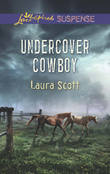 Undercover Cowboy (Mills & Boon Love Inspired Suspense)