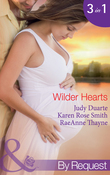 Wilder Hearts: Once Upon a Pregnancy (The Wilder Family, Book 4) / Her Mr Right? (The Wilder Family, Book 5) / A Merger...or Marriage? (The Wilder Family, Book 6) (Mills & Boon By Request)