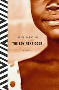 The Boy Next Door: A Novel