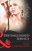 Distinguished Service (Mills & Boon Blaze) (Uniformly Hot!, Book 32)