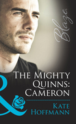 The Mighty Quinns: Cameron (Mills & Boon Blaze) (The Mighty Quinns, Book 17)