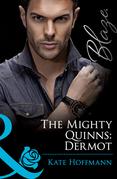 The Mighty Quinns: Dermot (Mills & Boon Blaze) (The Mighty Quinns, Book 15)