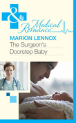 The Surgeon's Doorstep Baby (Mills & Boon Medical)