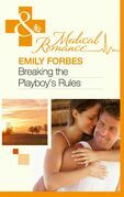 Breaking The Playboy's Rules (Mills & Boon Medical)