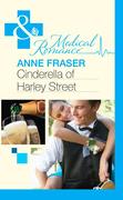 Cinderella of Harley Street (Mills & Boon Medical)