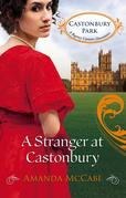 A Stranger at Castonbury (Mills & Boon M&B) (Castonbury Park, Book 8)