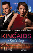 The Kincaids: New Money: Behind Boardroom Doors (Dynasties: The Kincaids, Book 5) / The Kincaids: Jack and Nikki, Part 3 / On the Verge of I Do (Dynasties: The Kincaids, Book 7) / The Kincaids: Jack and Nikki, Part 4 (Mills & Boon M&B)