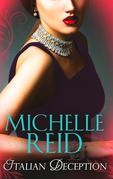 Italian Deception: The Salvatore Marriage / A Sicilian Seduction / The Passion Bargain (Mills & Boon M&B)