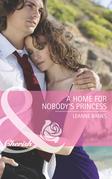 A Home for Nobody's Princess (Mills & Boon Cherish) (Royal Babies, Book 2)