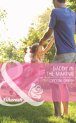 Daddy in the Making (Mills & Boon Cherish) (St. Valentine, Texas, Book 2)
