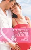 The Secret That Changed Everything (Mills & Boon Cherish) (The Larkville Legacy, Book 6)