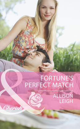Fortune's Perfect Match (Mills & Boon Cherish) (The Fortunes of Texas: Whirlwind Romance, Book 6)
