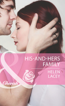 His-and-Hers Family (Mills & Boon Cherish)