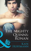 The Mighty Quinns: Ronan (Mills & Boon Blaze) (The Mighty Quinns, Book 18)