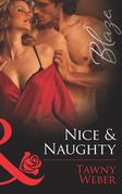 Nice & Naughty (Mills & Boon Blaze)