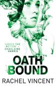 Oath Bound (An Unbound Novel, Book 3)