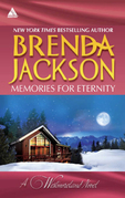 Memories for Eternity: Taming Clint Westmoreland (The Westmorelands, Book 13) / Cole's Red-Hot Pursuit (The Westmorelands, Book 12) (Mills & Boon Kimani Arabesque)