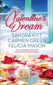 Valentine's Dream: Love Changes Everything / Sweet Sensation / Made in Heaven (Mills & Boon Kimani Arabesque)