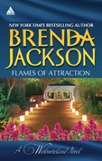 Flames Of Attraction: Quade's Babies (The Westmorelands) / Tall, Dark…Westmoreland! (The Westmorelands) (Mills & Boon Kimani Arabesque)