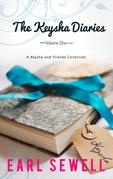 The Keysha Diaries, Volume One: Keysha's Drama (Keysha's Drama, Book 1) / If I Were Your Boyfriend (Keysha's Drama, Book 2) (Mills & Boon Kimani Tru)
