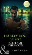 Keeper of the Moon (Mills & Boon Nocturne) (The Keepers: L.A., Book 3)