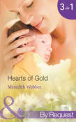 Hearts of Gold: The Children's Heart Surgeon (Jimmie's Children's Unit, Book 1) / The Heart Surgeon's Proposal (Jimmie's Children's Unit, Book 2) / The Italian Surgeon (Jimmie's Children's Unit, Book 3) (Mills & Boon By Request)