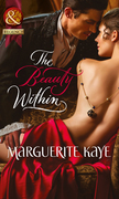 The Beauty Within (Mills & Boon Historical)