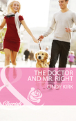 The Doctor and Mr. Right (Mills & Boon Cherish) (Rx for Love, Book 8)