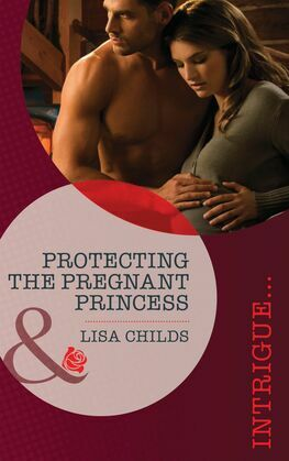 Protecting the Pregnant Princess (Mills & Boon Intrigue) (Royal Bodyguards, Book 1)