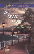 No Way Out (Mills & Boon Love Inspired Suspense) (The Justice Agency, Book 3)