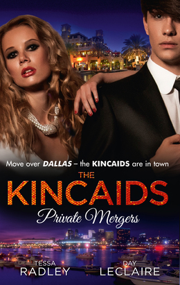The Kincaids: Private Mergers: One Dance with the Sheikh (Dynasties: The Kincaids, Book 9) / The Kincaids: Jack and Nikki, Part 5 / A Very Private Merger (Dynasties: The Kincaids, Book 11) (Mills & Boon M&B)