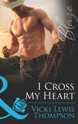 I Cross My Heart (Mills & Boon Blaze) (Sons of Chance, Book 12)