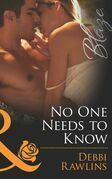 No One Needs to Know (Mills & Boon Blaze) (Made in Montana, Book 5)