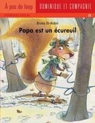 Papa est un écureuil