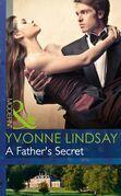 A Father's Secret (Mills & Boon Modern) (Billionaires and Babies, Book 33)