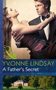 A Father's Secret (Mills & Boon Modern) (Billionaires and Babies, Book 33)