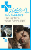 One Night She Would Never Forget (Mills & Boon Medical)