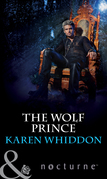 The Wolf Prince (Mills & Boon Nocturne) (The Pack, Book 11)