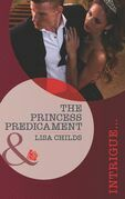 The Princess Predicament (Mills & Boon Intrigue) (Royal Bodyguards, Book 2)